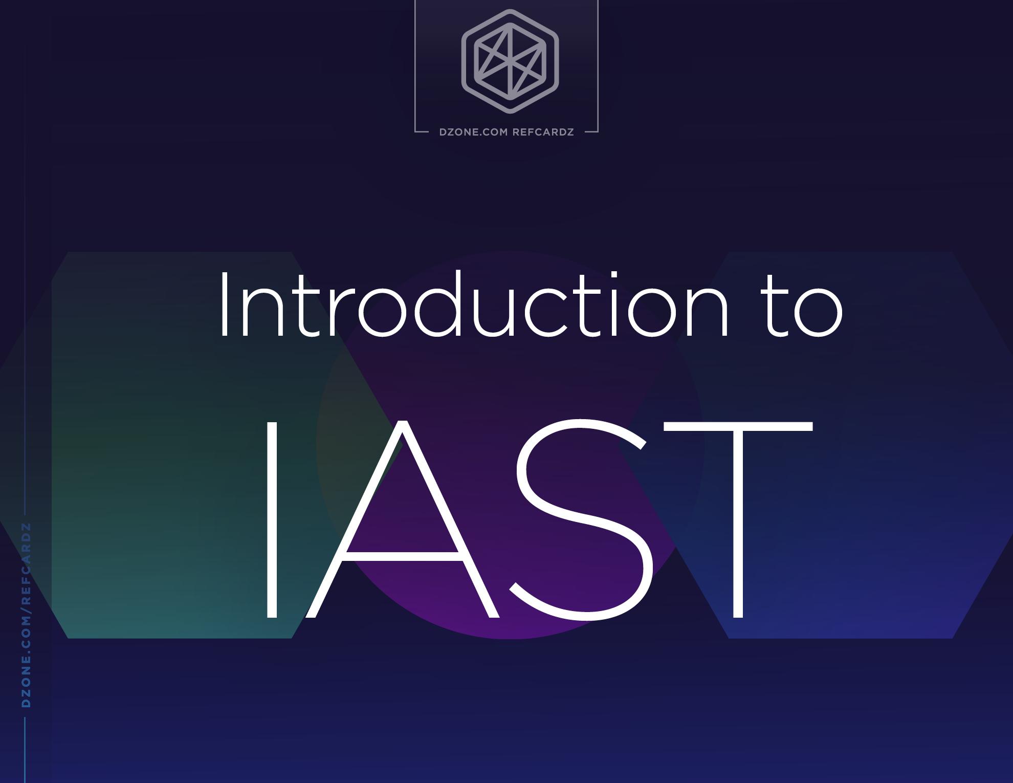 Introduction to IAST - DZone - Refcardz