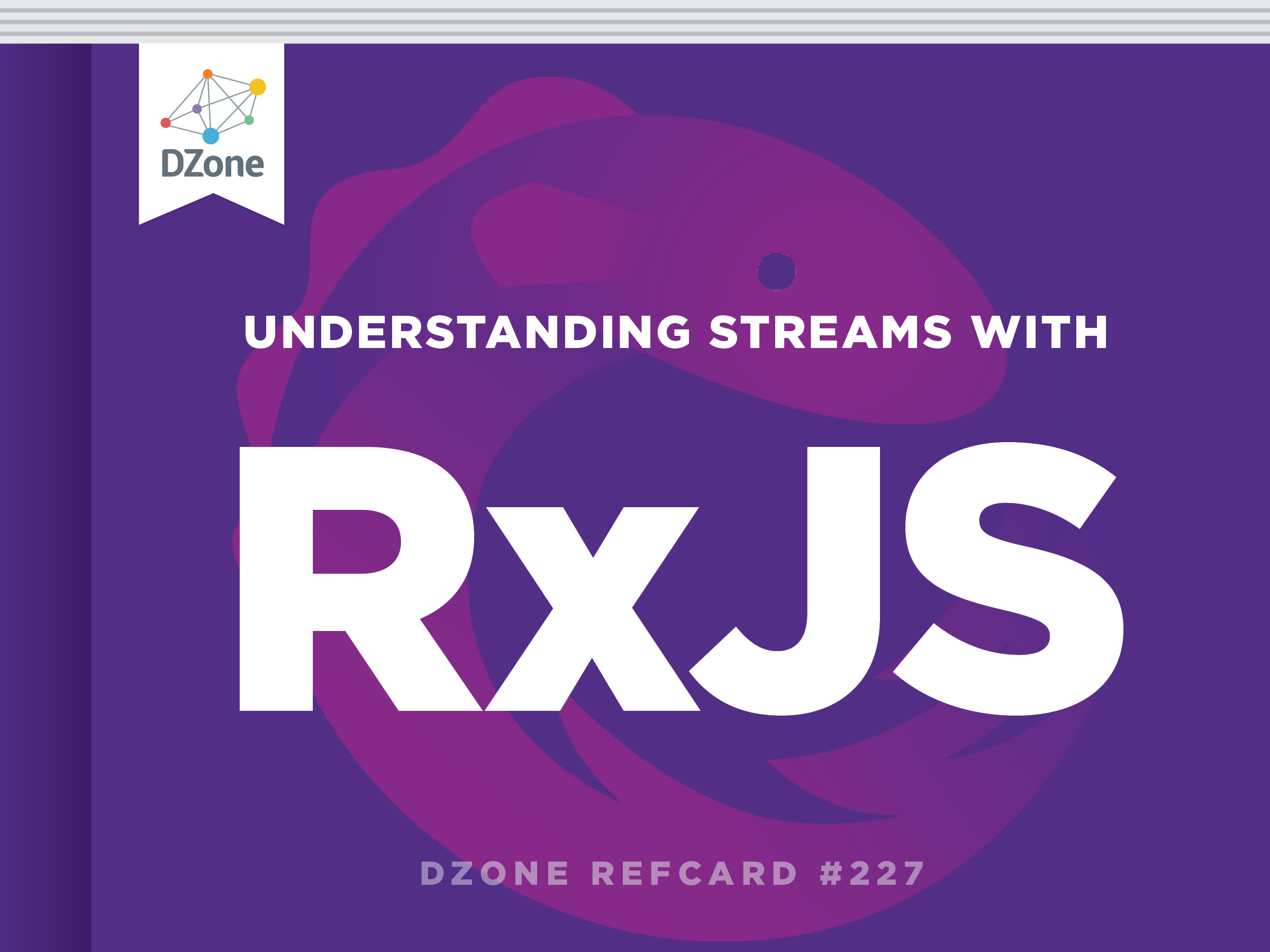 Reactive Programming in JavaScript With RxJS - DZone - Refcardz