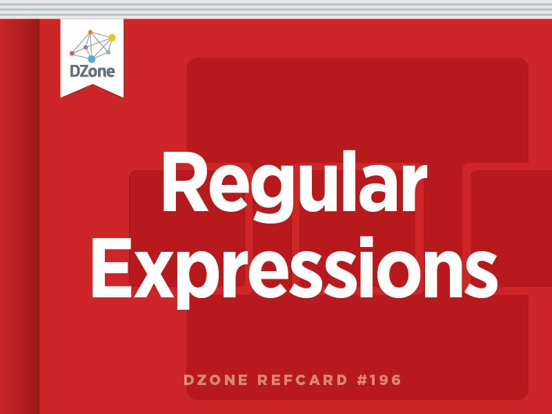 Regular Expressions - DZone - Refcardz