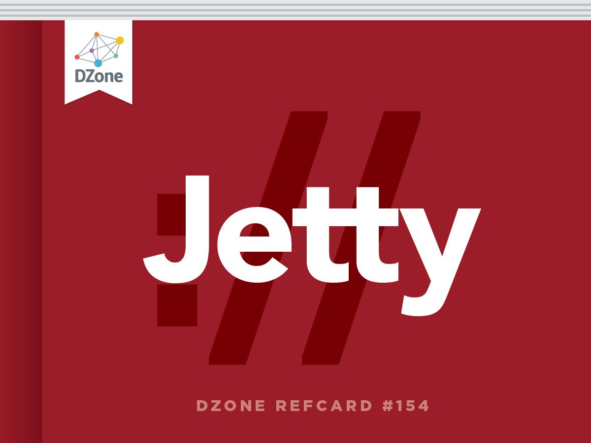 Core Jetty - DZone - Refcardz