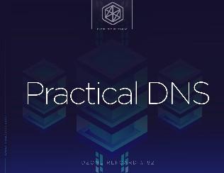 Practical DNS
