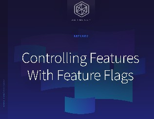Controlling Features With Feature Flags