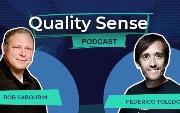 Quality Sense Podcast: Rob Sabourin (Testing Under Pressure Part 2)