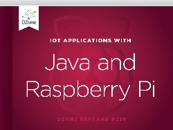 IoT Applications With Java and Raspberry Pi