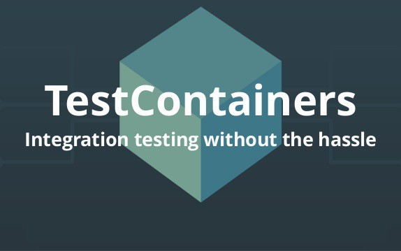 End2End Testing With TestContainers...and a Lot of Patience