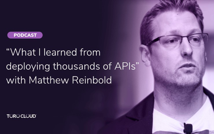 ''What I Learned From Deploying Thousands of APIs'' With Matthew Reinbold...