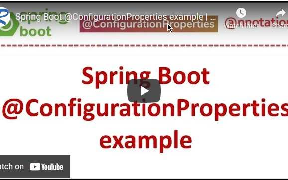Spring Boot @ConfigurationProperties Example | Spring Boot Tutorial