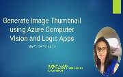 Generate Image Thumbnail Using Azure Computer Vision and Logic Apps