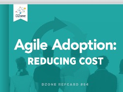 Agile Adoption: Reducing Cost
