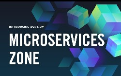 Say Hello to DZone's Newest Zone: The Microservices Zone