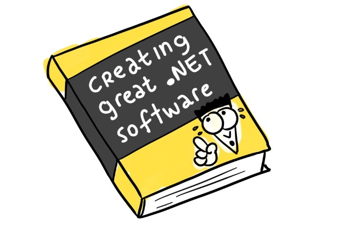 Creating Great .NET Software [Comic]
