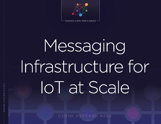 Messaging Infrastructure for IoT at Scale